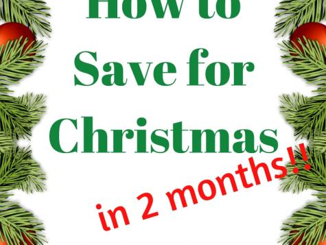 How To Save For Christmas In 2 Months